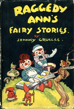 Raggedy Ann's Fairy Stories by Johnny Gruelle, c. 1928. Source: University Archives and Special Collections