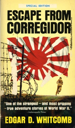 "Book cover of ""Escape from Corregidor"" by Edgar Whitcomb, n.d. Source: University Archives & Special Collections"