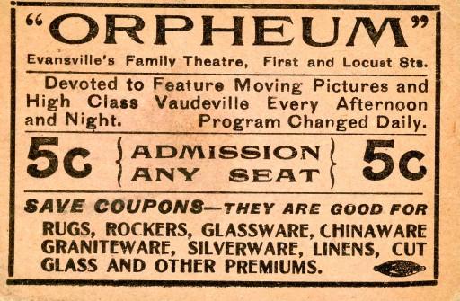 Ticket to the Orpheum, n.d. Source: Ken McCutchan, MSS 004-10-11.