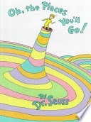 """Book cover of """"Oh, the Places You'll Go!"""" by Dr. Seuss, n.d."""