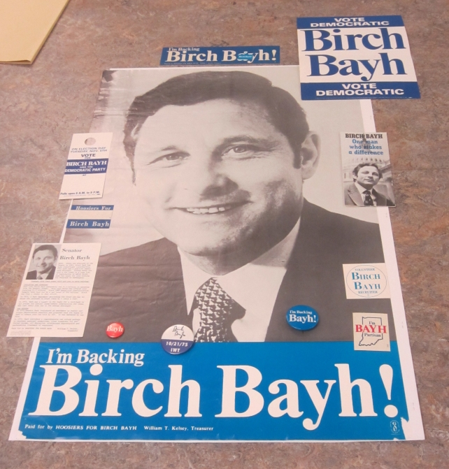 Campaign posters and buttons for Birch Bayh. Sources: Vanderburgh Democratic Party (MSS 063) and Ralph Gray collections (MSS 293).