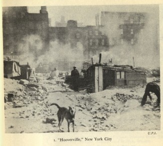 Hooverville, New York City.               Source: Leuchtenburg, William E. Franklin D. Roosevelt and the New Deal, 1932-1940.
